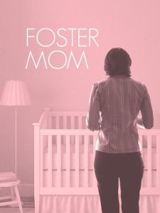 Poster of the show Foster Mom Credit: Kean Stage