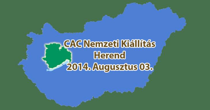 CAC Nemzeti Kiállítás - Herend - 2014. Augusztus 03
