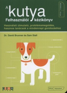 Dr. David Brunner - Sam Stall: A Kutya - felhasználói kézikönyv