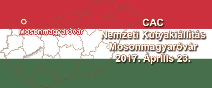 CAC Nemzeti Kutyakiállítás – Mosonmagyaróvár – 2017. Április 23.