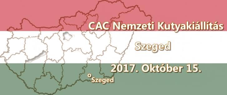 CAC Nemzeti Kutyakiállítás – Szeged – 2017. Október 15.