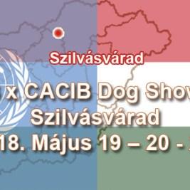 3 x CACIB Dog Show – Szilvásvárad – 2018. Május 19 – 20 - 21.