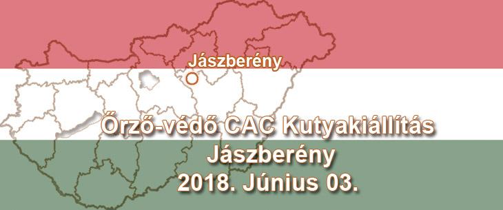 Őrző-védő CAC Kutyakiállítás – Jászberény – 2018. Június 03.