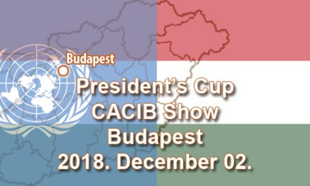President's Cup CACIB Show – Budapest – 2018. December 02.