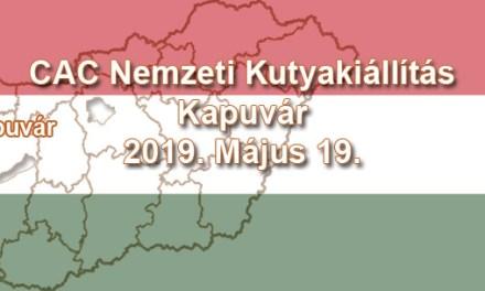 CAC Nemzeti Kutyakiállítás – Kapuvár – 2019. Május 19.