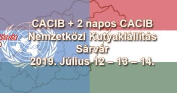 CACIB + 2 napos CACIB Nemzetközi Kutyakiállítás – Sárvár – 2019. Július 12 – 13 – 14.