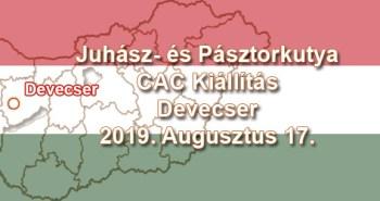 Juhász- és Pásztorkutya CAC Kiállítás – Devecser – 2019. Augusztus 17.