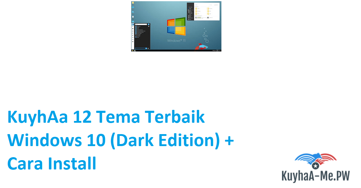 kuyhaa-12-tema-terbaik-windows-10-dark-edition-cara-install
