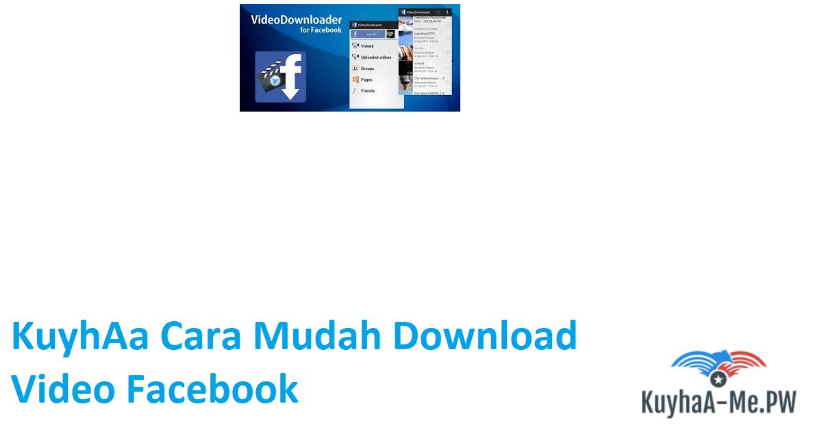 kuyhaa-cara-mudah-download-video-facebook