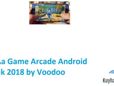 kuyhaa-game-arcade-android-terbaik-2018-by-voodoo