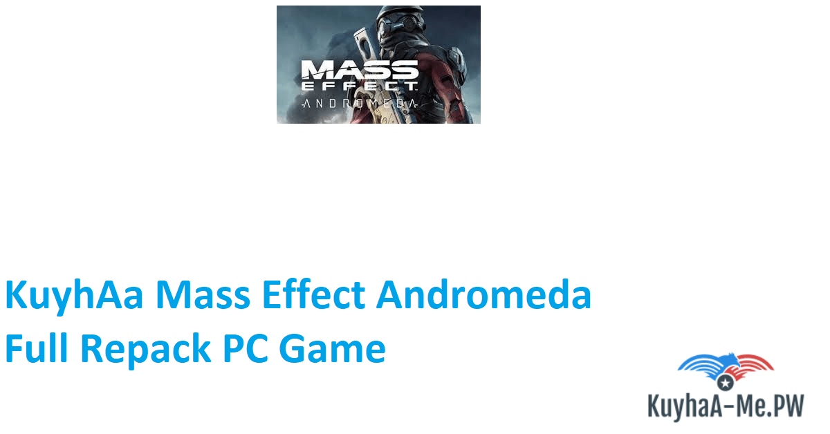 kuyhaa-mass-effect-andromeda-full-repack-pc-game