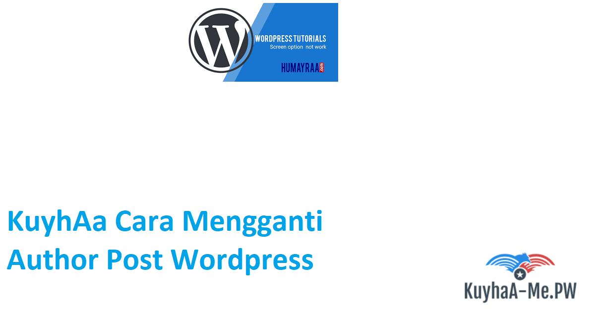 kuyhaa-cara-mengganti-author-post-wordpress