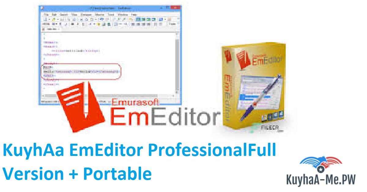 EmEditor ProfessionalFull Version + Portable