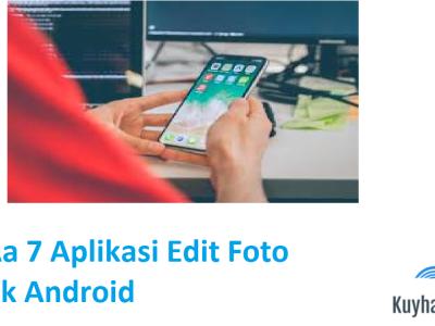 kuyhaa-7-aplikasi-edit-foto-terbaik-android