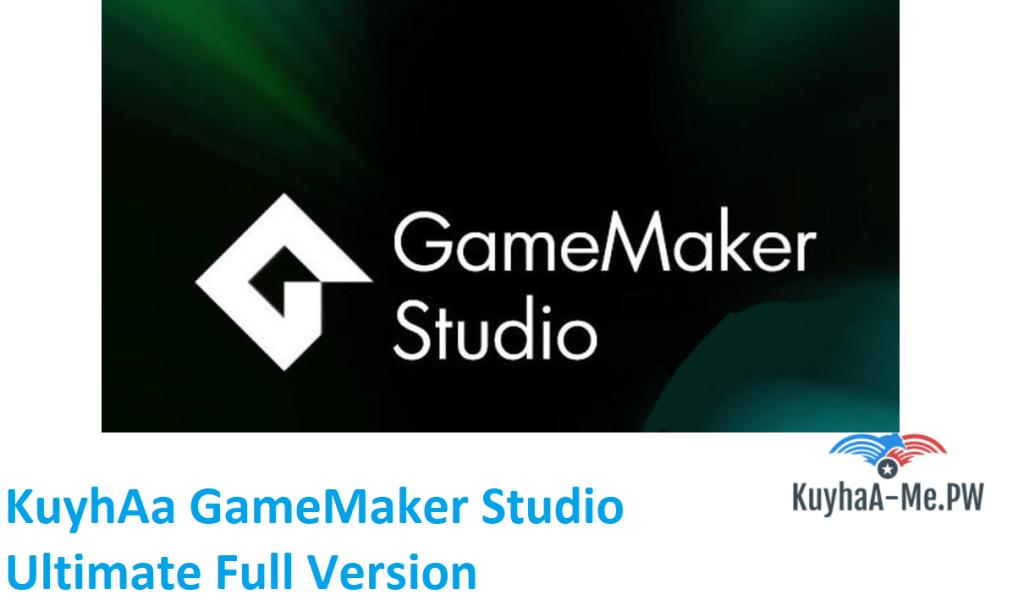 kuyhaa-gamemaker-studio-ultimate-full-version
