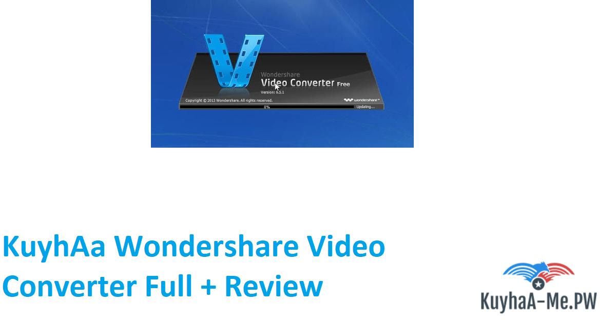 kuyhaa-wondershare-video-converter-full-review
