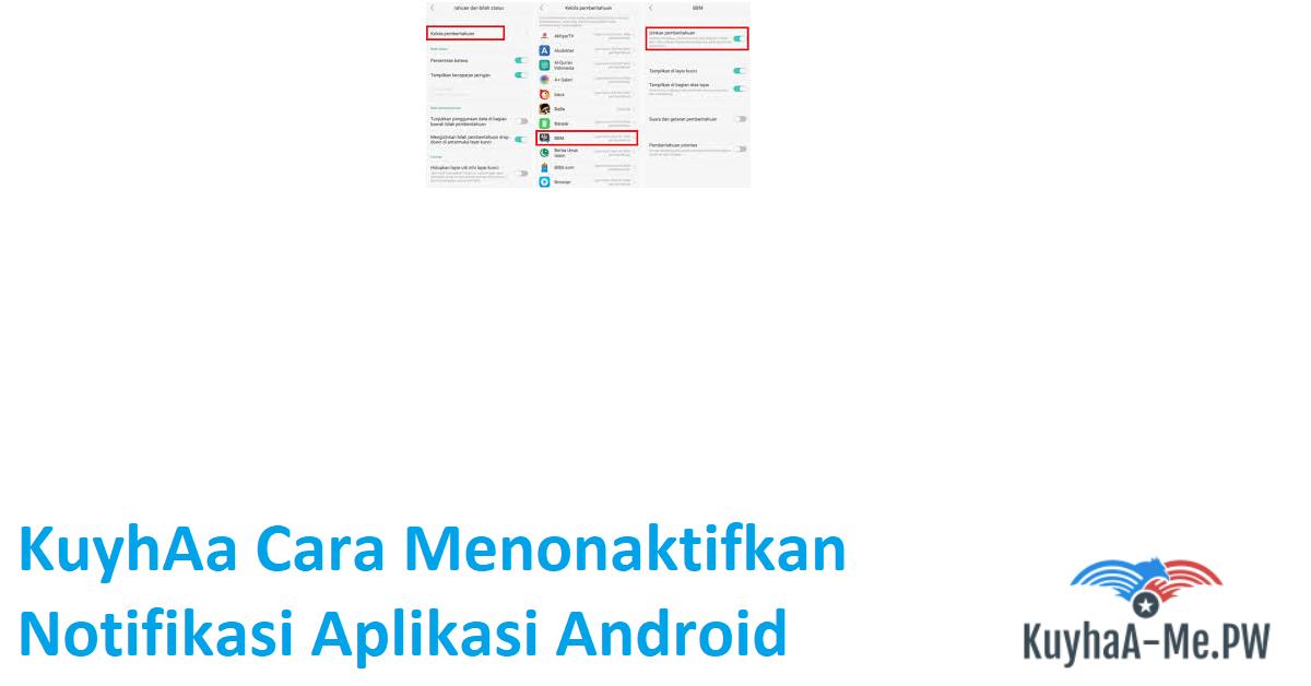 kuyhaa-cara-menonaktifkan-notifikasi-aplikasi-android