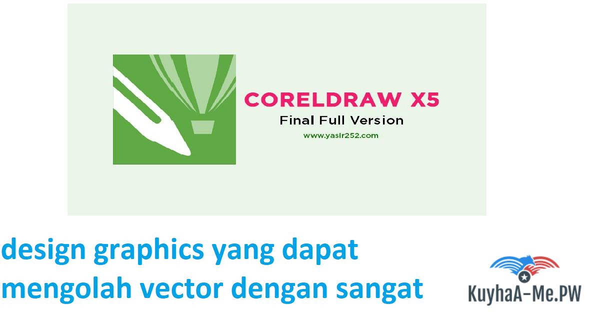 kuyhaa-download-corel-draw-x5-full-version-final