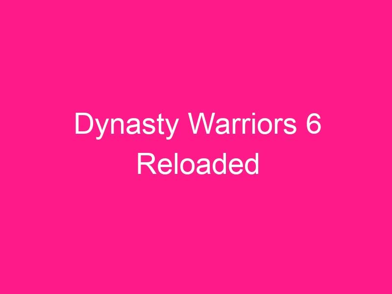 dynasty-warriors-6-reloaded-2