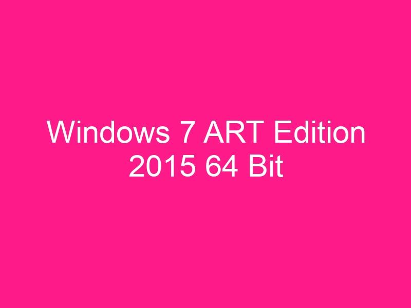 windows-7-art-edition-2015-64-bit-2