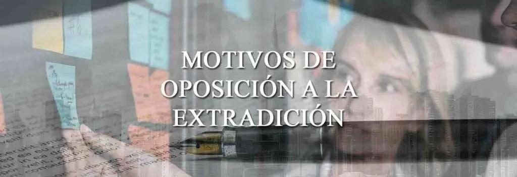 Oposicion a la extradicion
