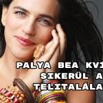 Palya Bea kvíz - sikerül a telitalálat?
