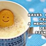 Kávés kvíz - csak a memóriádra lesz szükség!