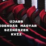 Újabb legendás magyar színészek kvíz - Hoztunk 8 kérdést!