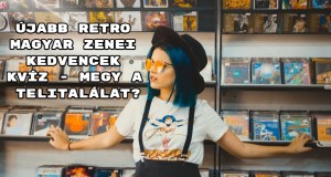 Újabb retro magyar zenei kedvencek kvíz - megy a telitalálat?