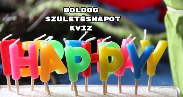 Boldog születésnapot kvíz