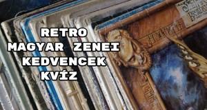 Folytatjuk! Íme egy újabb retro magyar zenei kedvencek kvíz? - Mutatjuk a kérdéseket!