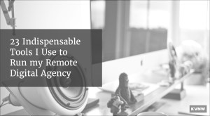 Remote Digital Agency Tools