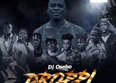 """DJ Osebo Announces Release Date For His """"Droppi"""" Banger Ft Fada Kenzy, Atia Ephtee,Bra Alex and others"""