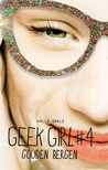 Geek Girl (4) Gouden Bergen – Holly Smale