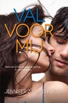 Val voor mij (Wait for You #4) – J. Lynn (Jennifer L Armentrout)