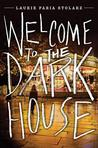 Recensie | Welcome to the Dark House (Dark House, #1), Laurie Faria Stolarz