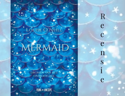 Recensie | Mermaid, Louise O'Neill