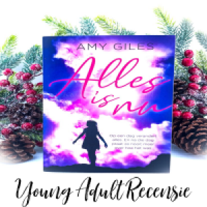 Blogtour | Alles is nu, Amy Giles