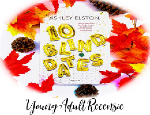 Recensie | 10 Blind Dates, Ashley Elston