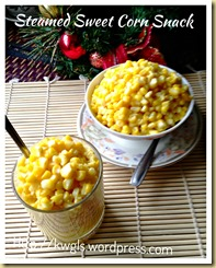 Steamed Sweet Corn Snack (香甜蒸玉米)