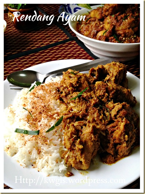 A Dish That Existed In The 15th Century Or Earlier?–Rendang Ayam (马来仁当鸡)