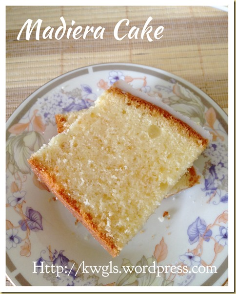 A Healthier Traditional Butter Cake–Madeira Cake (马德拉牛油蛋糕)
