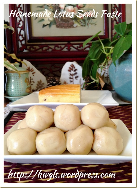 Homemade Lotus Seeds Paste (家居自制莲蓉馅料)