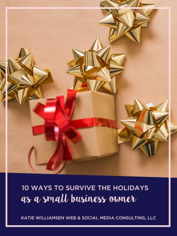10 Ways to Survive the Holidays as a Small Business Owner
