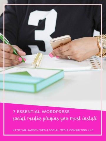 7 Essential WordPress Social Media Plugins You Must Install