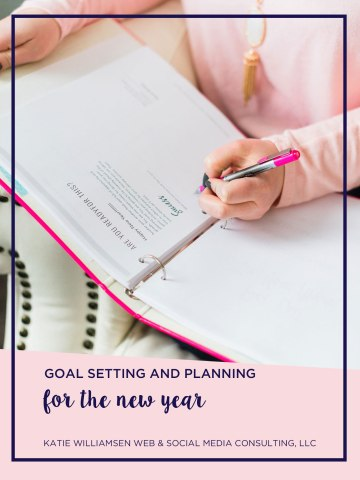 Goal Setting and Planning for the New Year
