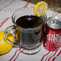 #SundaySupper Hot Dr. Pepper with Lemon #FamilyTradition #ComfortFood