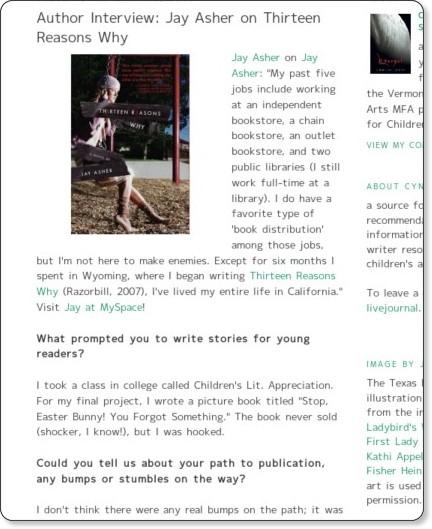 http://cynthialeitichsmith.blogspot.com/2008/02/author-interview-jay-asher-on-thirteen.html