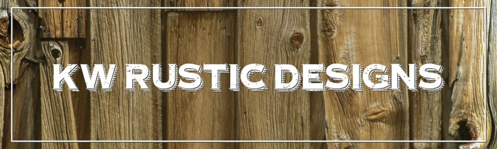 Kw Rustic Designs Banner