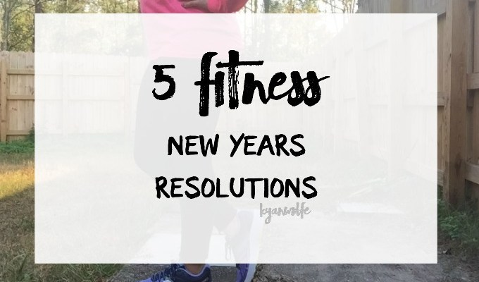 5 Fitness New Years Resolutions